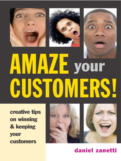 Title details for Amaze Your Customers! by Zanetti - Available