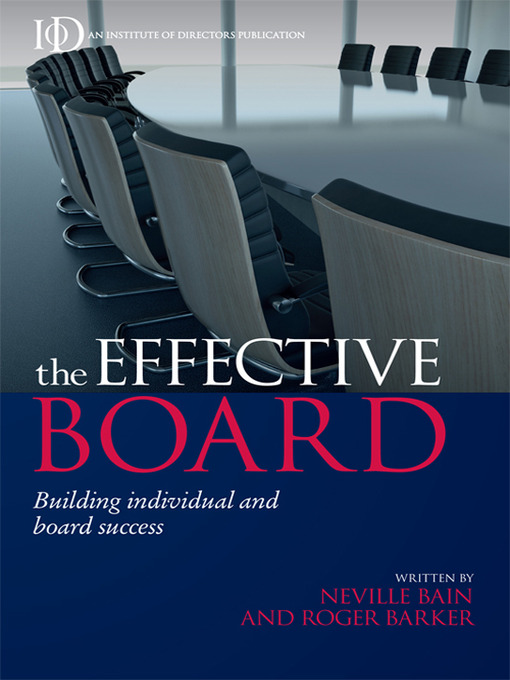 Title details for The Effective Board by Neville Bain - Available