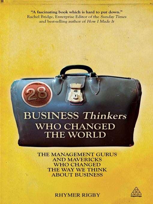 Title details for 28 Business Thinkers Who Changed the World by Rhymer Rigby - Available