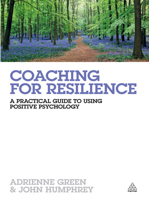 Coaching-for-Resilience:-A-Practical-Guide-to-Using-Positive-Psychology