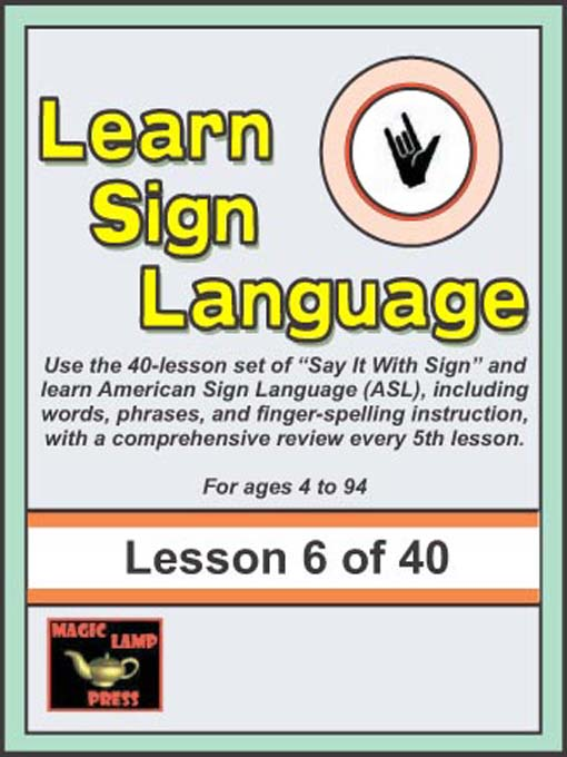Title details for Learn Sign Language by Sharon Neumann Solow, M.A. - Wait list