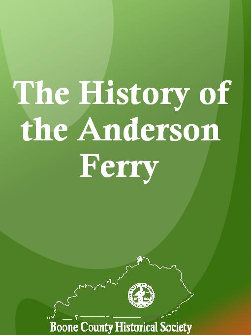Title details for The History of the Anderson Ferry by Paul Anderson - Wait list