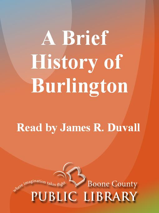 Cover image for A Brief History of Burlington [WMA Audiobook]