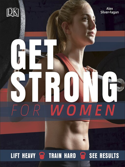 Title details for Get Strong for Women by Alex Silver-Fagan - Wait list