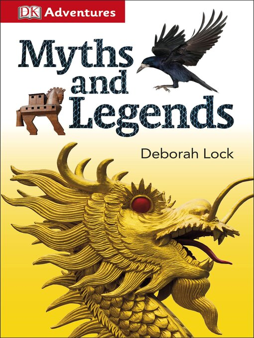 Title details for Myths and Legends by DK Publishing - Available