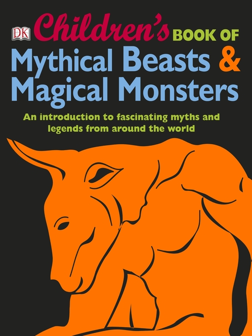 Cover of Children's Book of Mythical Beasts & Magical Monsters