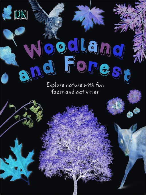 Title details for Woodland and Forest by DK - Available
