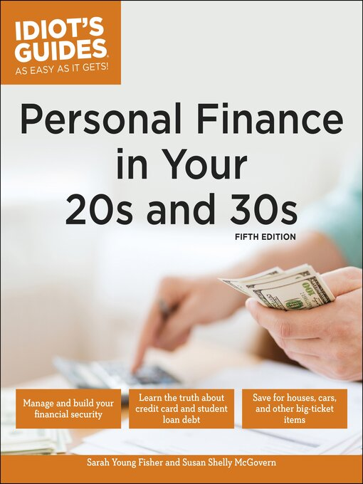 Title details for Idiot's Guides - Personal Finance in Your 20s & 30s by Sarah Young Fisher - Wait list