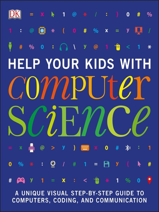 Cover image for Help Your Kids with Computer Science (Key Stages 1-5)