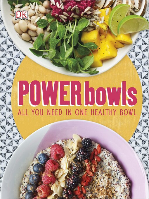 Title details for Power Bowls by DK - Available