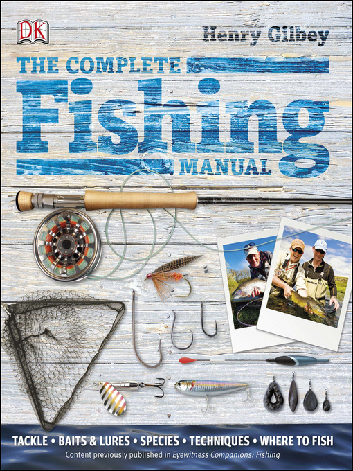 Title details for The Complete Fishing Manual by Henry Gilbey - Available