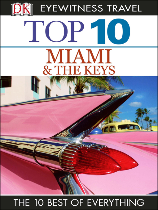 Title details for Top 10 Miami and the Keys by DK Travel - Available