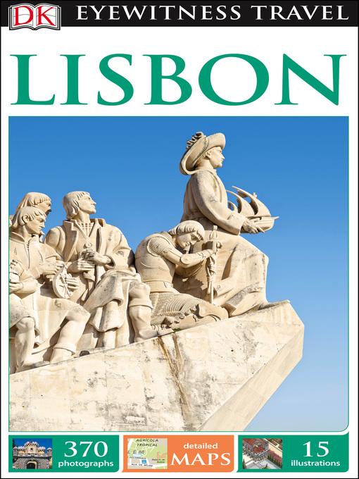 Title details for DK Eyewitness Travel Guide - Lisbon by DK - Wait list