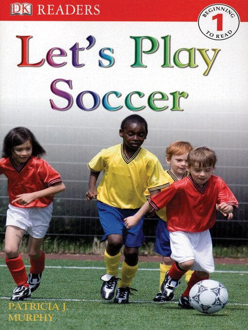 Title details for Let's Play Soccer by Patricia J. Murphy - Wait list