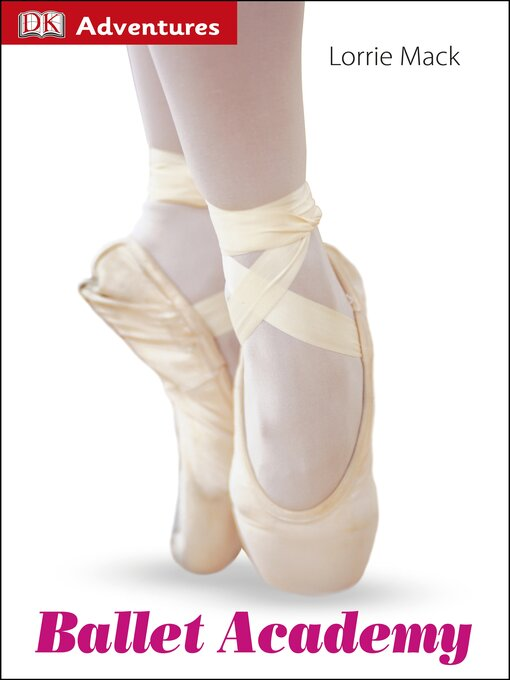 Title details for Ballet Academy by Lorrie Mack - Available