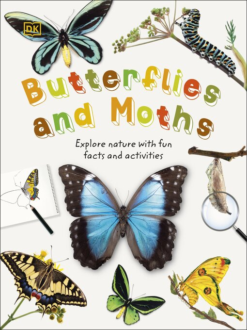 Butterflies and Moths:  Explore Nature With Fun Facts and Activities