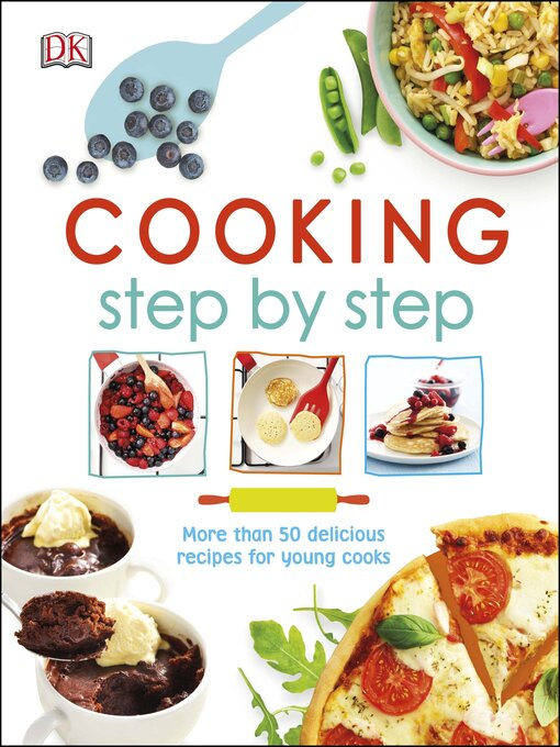 Title details for Cooking Step by Step by DK - Wait list