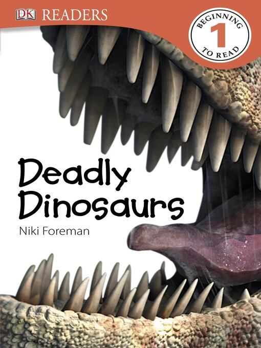 Title details for Deadly Dinosaurs by Niki Foreman - Available