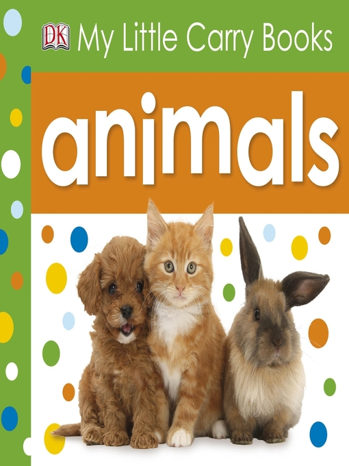 Title details for Animals by DK Publishing - Available