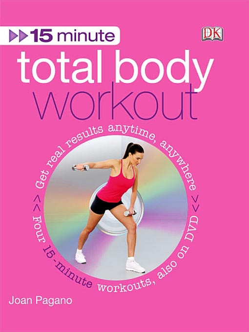 Title details for 15 Minute Total Body Work Out by Joan Pagano - Available