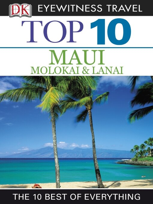 Title details for Top 10 Maui, Molokai & Lanai by DK Travel - Available