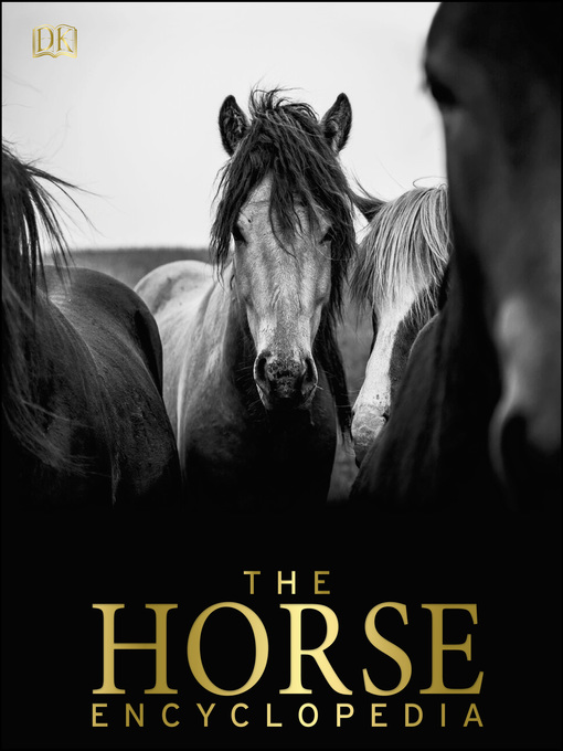 Title details for The Horse Encyclopedia by Elwyn Hartley Edwards - Available