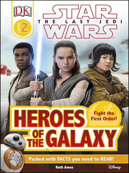 Title details for Star Wars: The Last Jedi: Heroes of the Galaxy by DK - Available