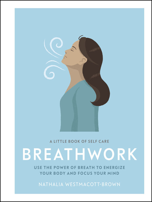 Title details for Breathwork by Nathalia Westmacott-Brown - Available