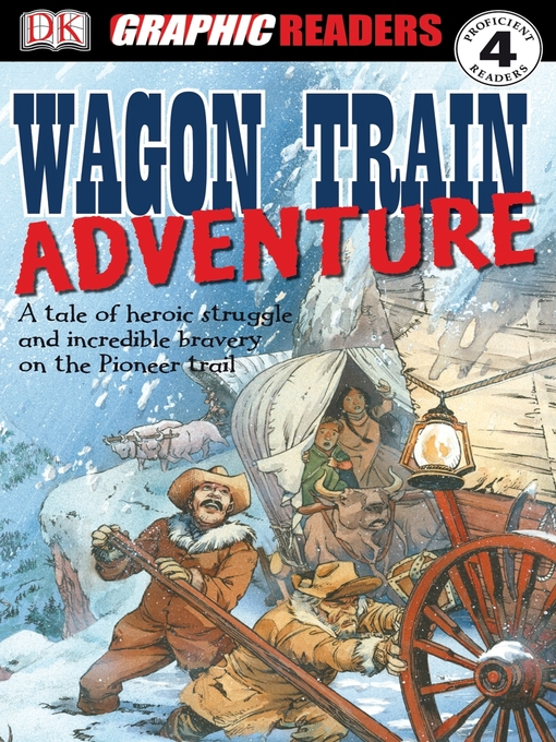 Title details for Wagon Train Adventure by John Kelly - Available