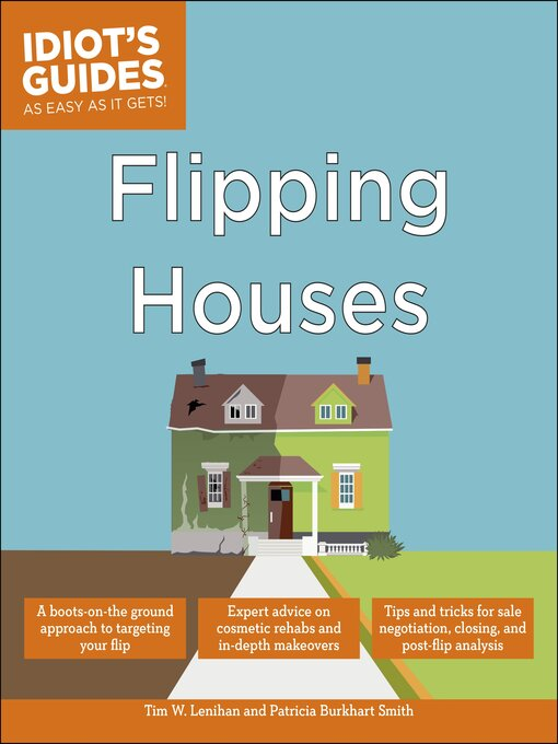 Title details for Idiot's Guides - Flipping Houses by Tim W. Lenihan - Available