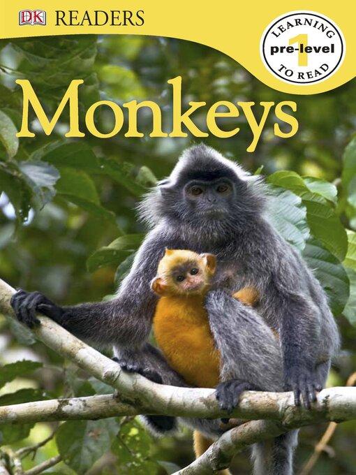 Title details for Monkeys by DK - Wait list