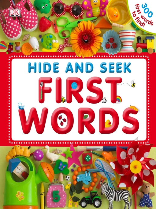Title details for Hide and Seek First Words by DK Publishing - Available