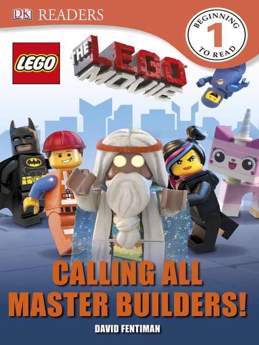 Cover of The LEGO® Movie: Calling All Master Builders!