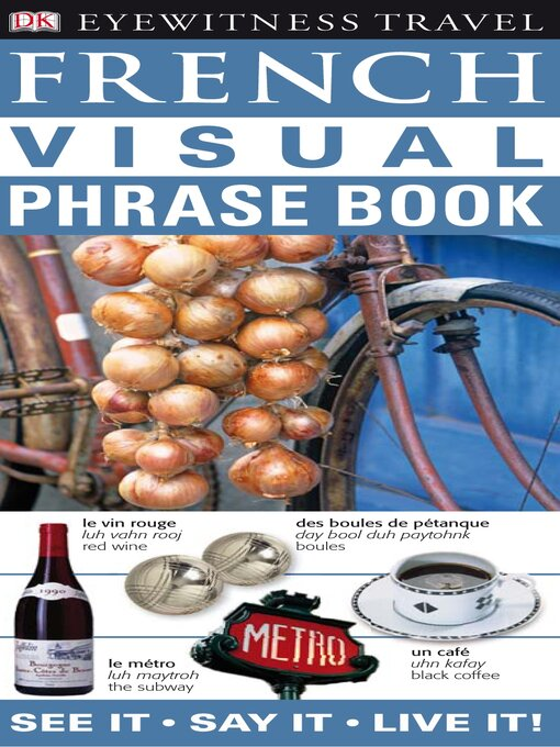 Title details for French Visual Phrase Book by DK Publishing - Wait list