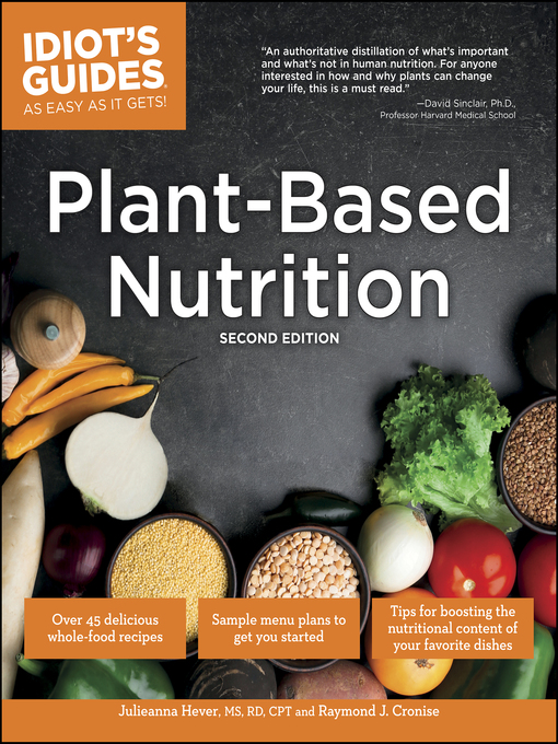 Title details for Plant-Based Nutrition by Julieanna Hever - Available