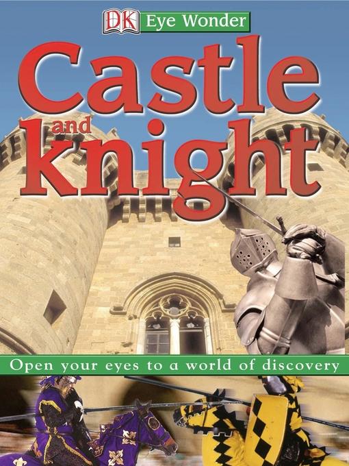 Castle and Knight Eye Wonder  by DK