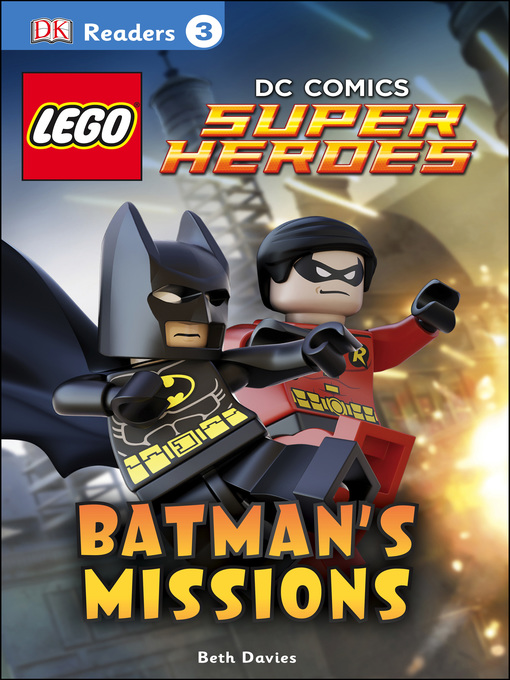 Title details for LEGO® DC Comics Super Heroes: Batman's Missions by DK - Wait list