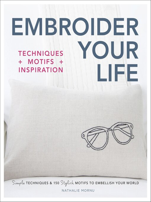 Title details for Embroider Your Life by Nathalie Mornu - Available