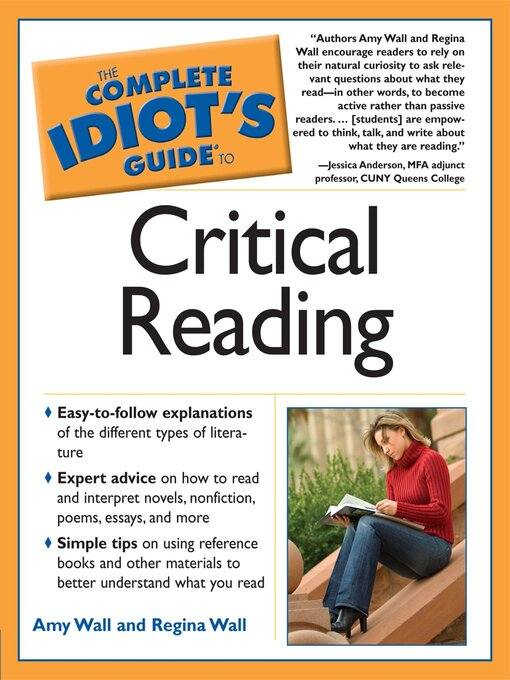 Title details for The Complete Idiot's Guide to Critical Reading by Amy Wall - Available