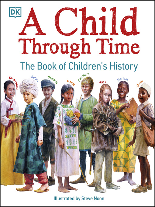 Title details for A Child Through Time by Phil Wilkinson - Available