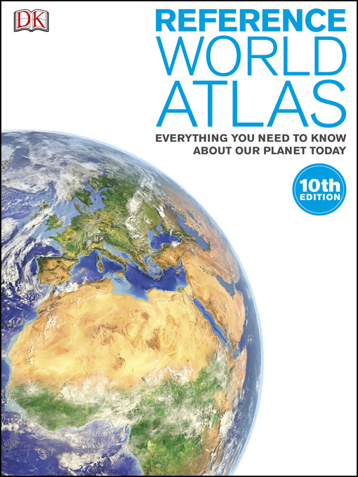 Title details for Reference World Atlas by DK - Available