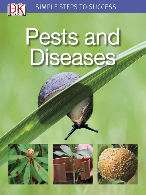 Title details for Pests and Diseases by DK Publishing - Available