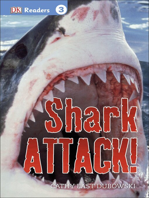 Title details for Shark Attack! by Cathy East Dubowski - Available