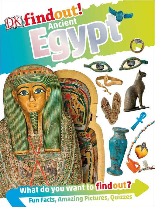 Title details for DK Findout! Ancient Egypt by DK - Available