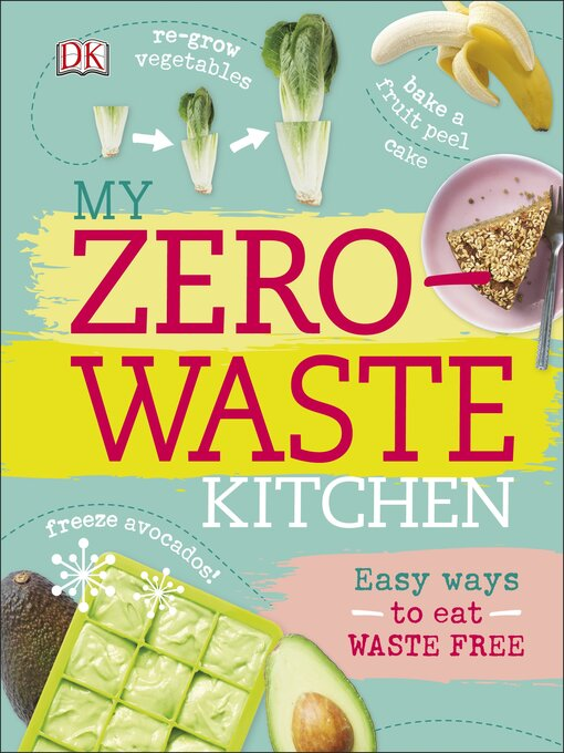 Title details for My Zero-Waste Kitchen by Kate Turner - Available