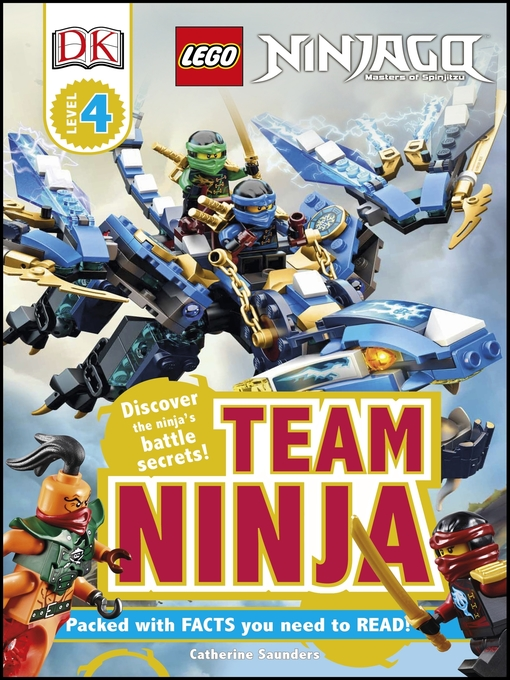 Title details for LEGO NINJAGO: Team Ninja by Catherine Saunders - Available