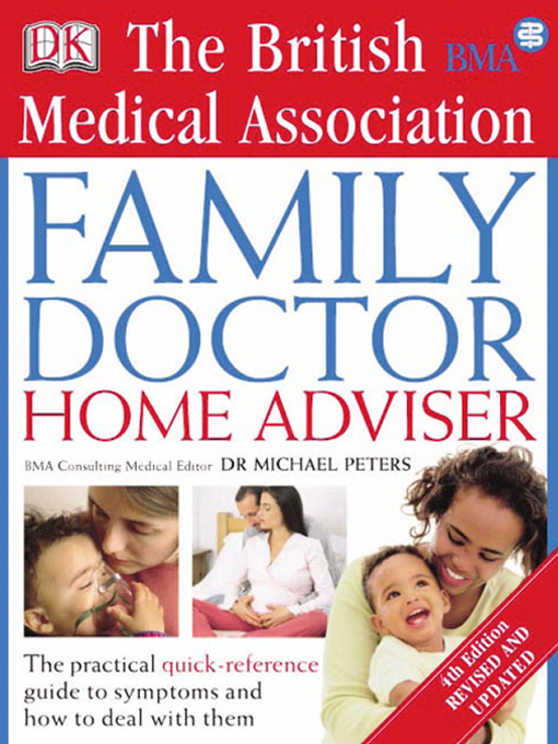 Title details for The BMA Family Doctor Home Adviser by Dr Michael Peters - Available