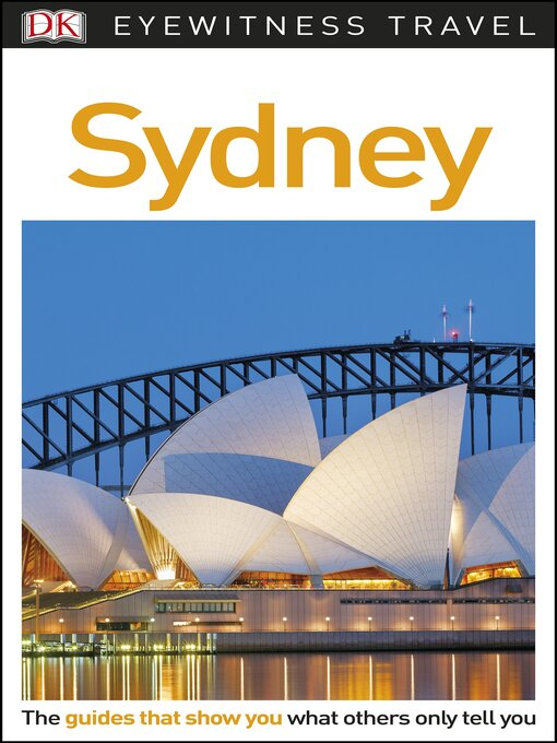Title details for DK Eyewitness Travel Guide - Sydney by DK - Available