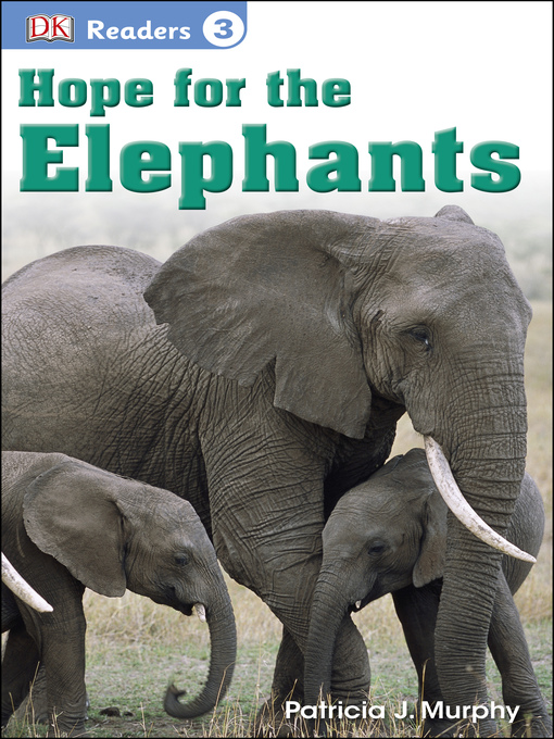 Title details for Hope for the Elephants by Patricia J. Murphy - Wait list
