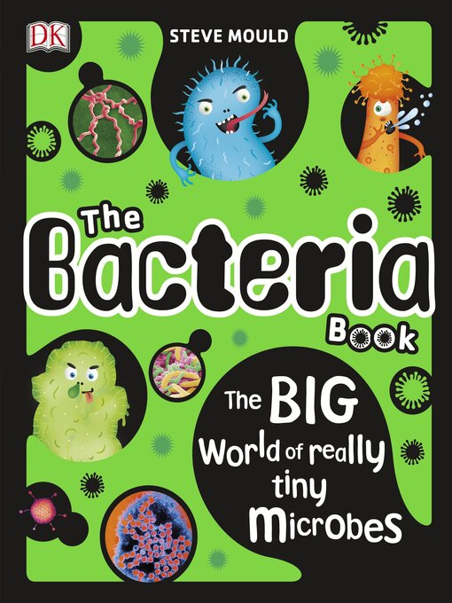 Title details for The Bacteria Book by Steve Mould - Available